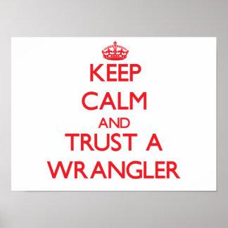 Guarde la calma y confíe en Wrangler Poster