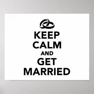 Guarde la calma y consiga casado impresiones