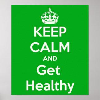 Guarde la calma y consiga el poster sano