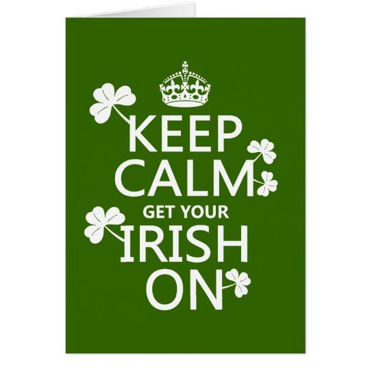 Guarde la calma y consiga su irlandés en tarjeta de felicitación