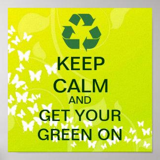 GUARDE la CALMA y consiga su verde en la impresión Posters