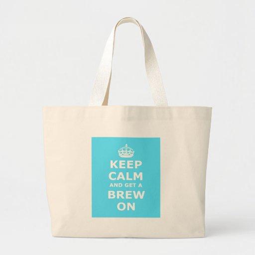 Guarde la calma y consiga un Brew encendido Bolsa De Mano