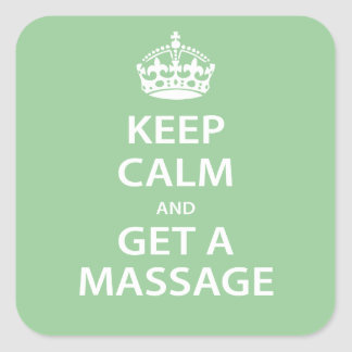 Guarde la calma y consiga un masaje pegatina cuadrada