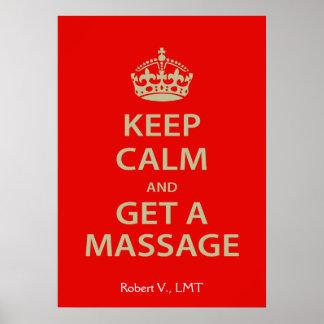 Guarde la calma y consiga un masaje póster