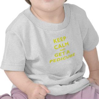 Guarde la calma y consiga un Pedicure Camiseta