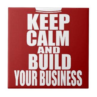 Guarde la calma y construya su negocio azulejo cerámica
