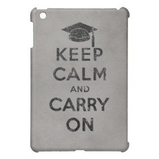 Guarde la calma y continúe al graduado