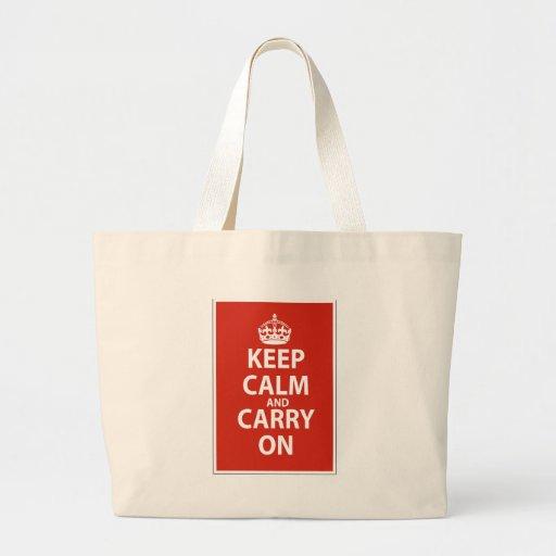 Guarde la calma y continúe bolsa tela grande