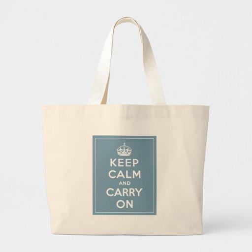 Guarde la calma y continúe bolsas de mano