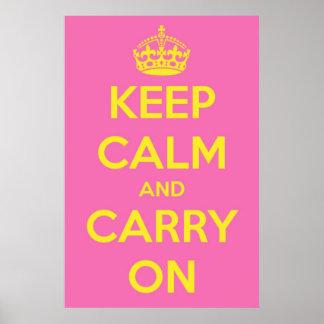 Guarde la calma y continúe Bubblegum rosado y la s Póster