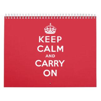 Guarde la calma y continúe calendario de pared