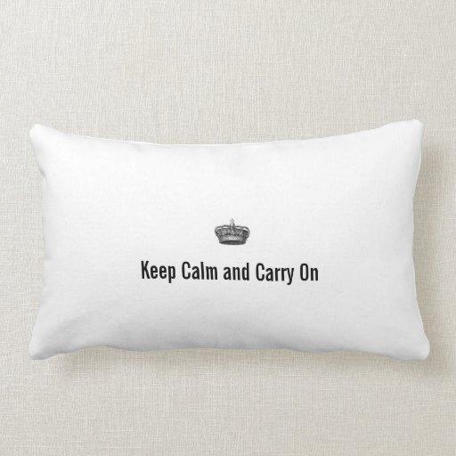 Guarde la calma y continúe cojin