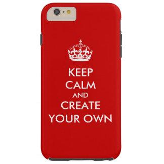 Guarde la calma y continúe crean su propio rojo el funda de iPhone 6 plus tough