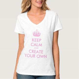 Guarde la calma y continúe crean su propio rosa playeras