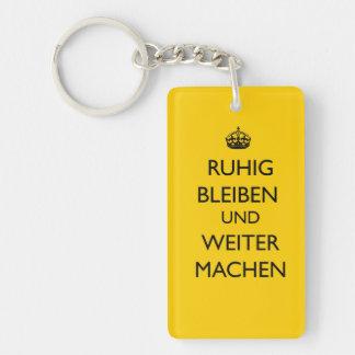 Guarde la calma y continúe - el alemán de Ruhig Bl Llavero Rectangular Acrílico A Una Cara