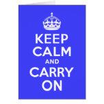 Guarde la calma y continúe el azul tarjetón