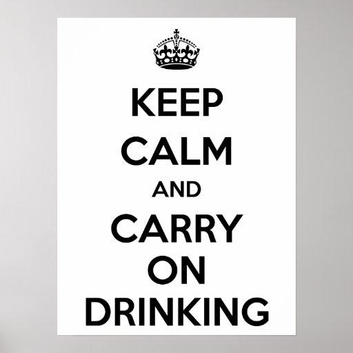 Guarde la calma y continúe el beber impresiones