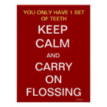 Guarde la calma y continúe el Flossing - poster de