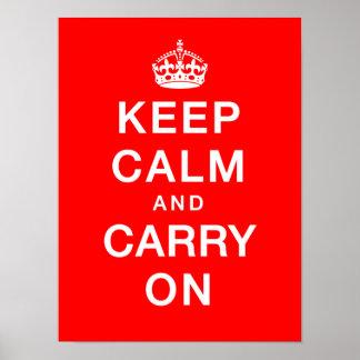 """""""Guarde la calma y continúe"""" (el fondo rojo) Póster"""
