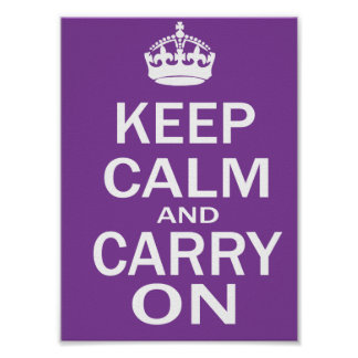 Guarde la calma y continúe el poster púrpura