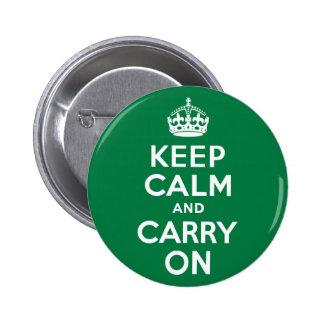 Guarde la calma y continúe el verde pin