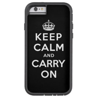 Guarde la calma y continúe funda de iPhone 6 tough xtreme