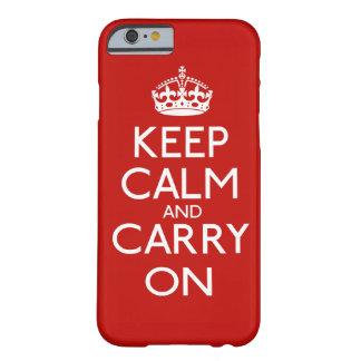 Guarde la calma y continúe funda barely there iPhone 6