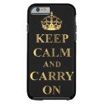 Guarde la calma y continúe funda de iPhone 6 tough