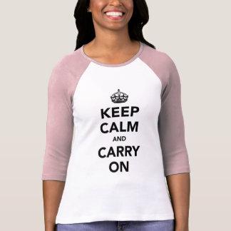 Guarde la calma y continúe la original camiseta