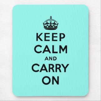 guarde la calma y continúe la original mousepad