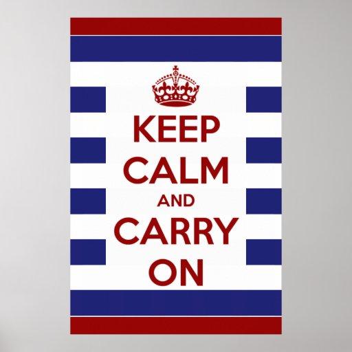 Guarde la calma y continúe las rayas blancas azule póster