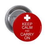 Guarde la calma y continúe - los primeros auxilios pin
