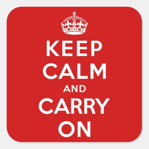 Guarde la calma y continúe pegatina cuadrada