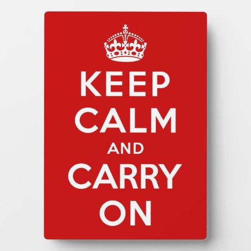 Guarde la calma y continúe placas para mostrar