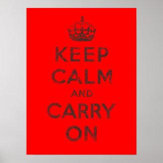 Guarde la calma y continúe póster