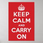 Guarde la calma y continúe posters