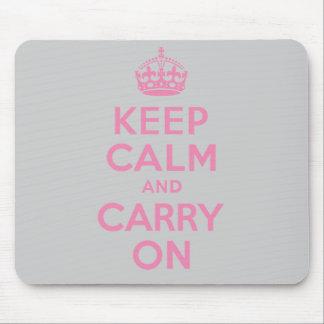 Guarde la calma y continúe Rosa claro El mejor p Tapete De Raton