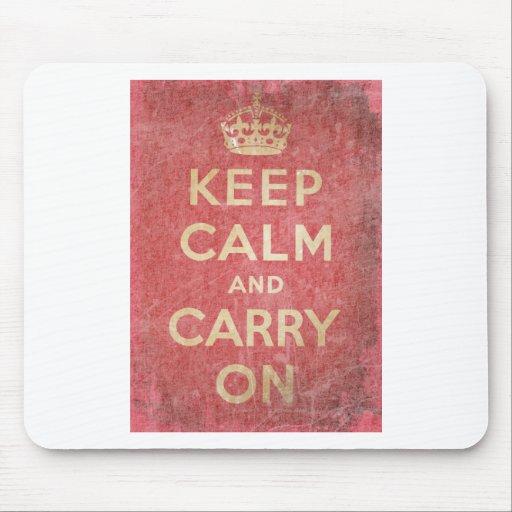 Guarde la calma y continúe tapete de ratón