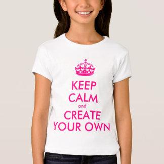 Guarde la calma y cree sus los propios - rosa playera