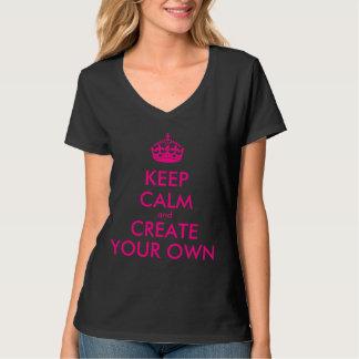 Guarde la calma y cree sus los propios - rosa remera