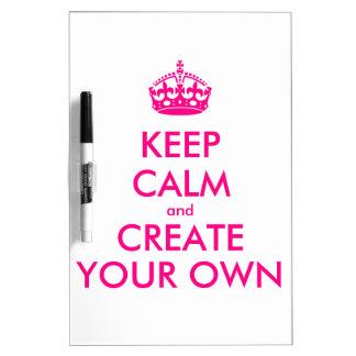 Guarde la calma y cree sus los propios - rosa tablero blanco