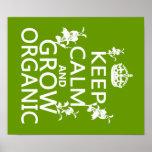 Guarde la calma y crezca orgánico poster