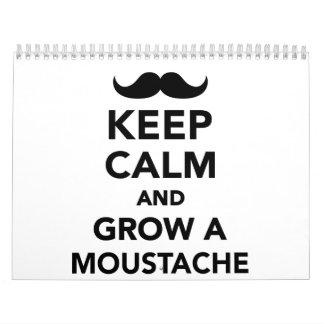 Guarde la calma y crezca un bigote calendario