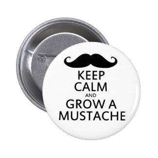 Guarde la calma y crezca un bigote pin redondo 5 cm