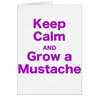 Guarde la calma y crezca un bigote tarjetón