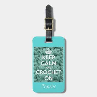 Guarde la calma y Crochet en azul Etiqueta Para Equipaje