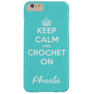 Guarde la calma y Crochet en azul Funda Barely There iPhone 6 Plus