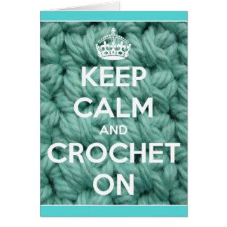 Guarde la calma y Crochet en azul Tarjeta De Felicitación