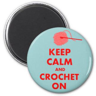 Guarde la calma y Crochet en los regalos Imán Redondo 5 Cm