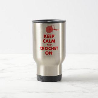 Guarde la calma y Crochet en los regalos Taza De Viaje De Acero Inoxidable
